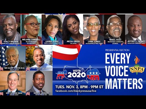 LIVE TUES. 11.3.20 8PM TO 9PM: HOUR TWO OF NNPA'S 2020 ELECTION NIGHT COVERAGE