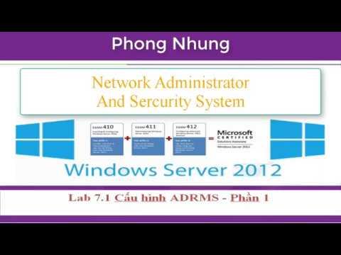 MCSA Windows server 2012 | Lab 7.1 Config Active Directory Right Management Service P1