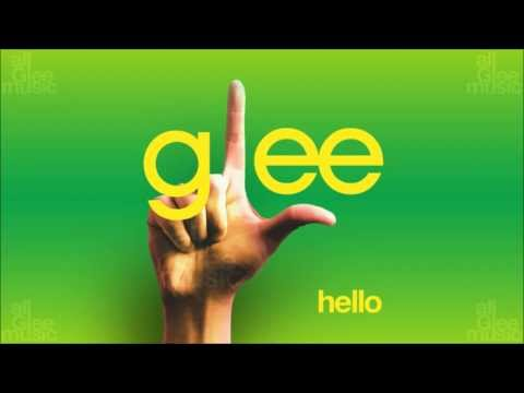 Hello | Glee [HD FULL STUDIO]