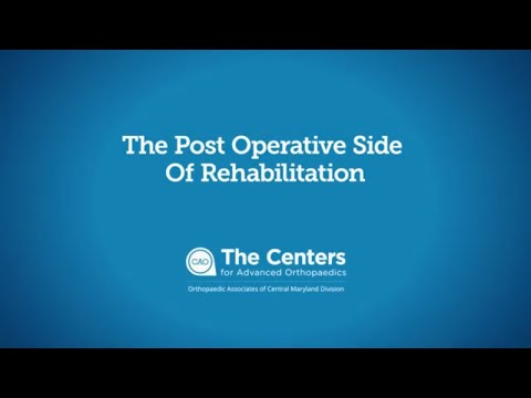 The Post Operative Side of Orthopedic Surgery Rehabilitation with Physical Therapy