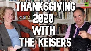 Keiser Report | Thanksgiving 2020 with the Keisers | E1624