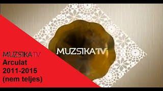 Muzsika tv arculat 2011-2015 (nem teljes)