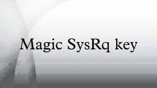 Magic SysRq key
