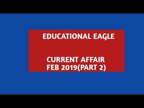 CURRENT AFFAIR FEB 2019(PART 2)