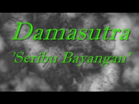 Damasutra - Seribu Bayangan ~ LIRIK ~