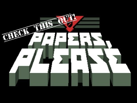 Check This Out! Papers Please