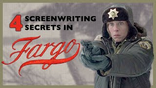 4 Screenwriting Secrets in Fargo