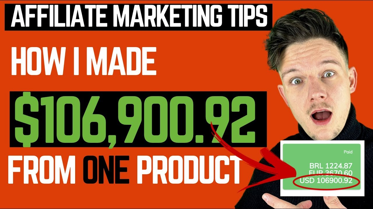 Affiliate Marketing Tips - How I made 6 Figures from ONE Affiliate Product.