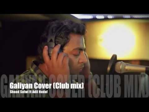 #BacardiHouseParty Galliyan (Ek Villain) -Cover (Club Mix ) -Shaad Safwi ft. Adil Nadaf