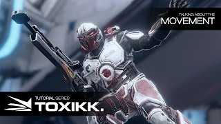 Official: Movement of TOXIKK