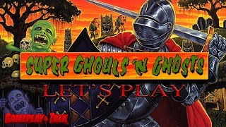 Let's Play Super Ghouls 'n Ghosts for the SNES