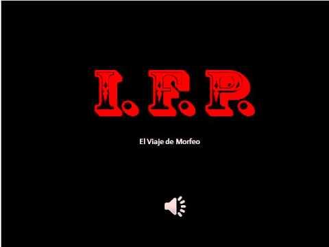 IFP Youtube Viaje de Morfeo