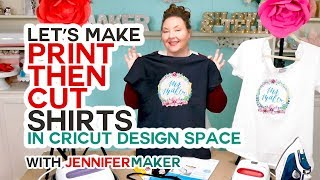 Make Print Then Cut T-Shirts with Your Cricut the RIGHT Way!