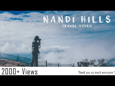 NANDI HILLS TRAVEL VIDEO || By Sammy's edits