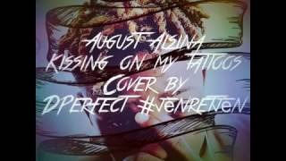 Kissing on my Tatoos | DPerfect #JènRetJèn
