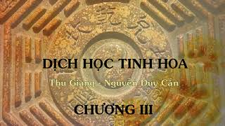 Chương 3 - Dịch học tinh hoa - Thu Giang Nguyễn Duy Cần (audio)