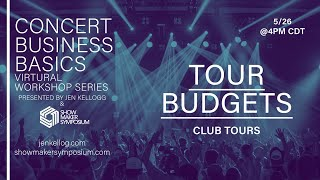 Tour Budgets (Club Tours)