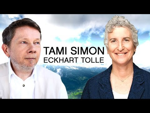 Eckhart Tolle And Tami Simon   Conscious Manifestation And The Present Moment