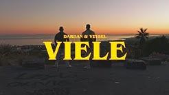 DARDAN ~ VIELE ft. VEYSEL