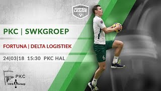1e Play-off: PKC/SWKGroep - Fortuna/Delta Logistiek (24-03-2018)