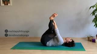 10dk Dizleri Rahatlat; bel, kalça rahatlatıcı bacakları güçlendiren basit seri