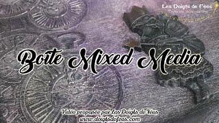 [Tuto / DIY]  Boîte Mixed Media - Les Doigts de Fées