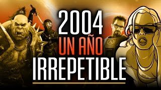 2004: EL MEJOR AÑO en la HISTORIA de los VIDEOJUEGOS