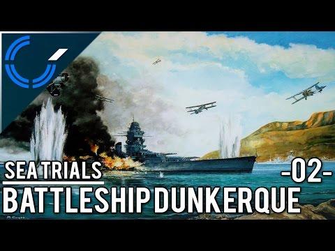 Sea Trials - 02 - Battleship Dunkerque - World of Warships Ranked Battles