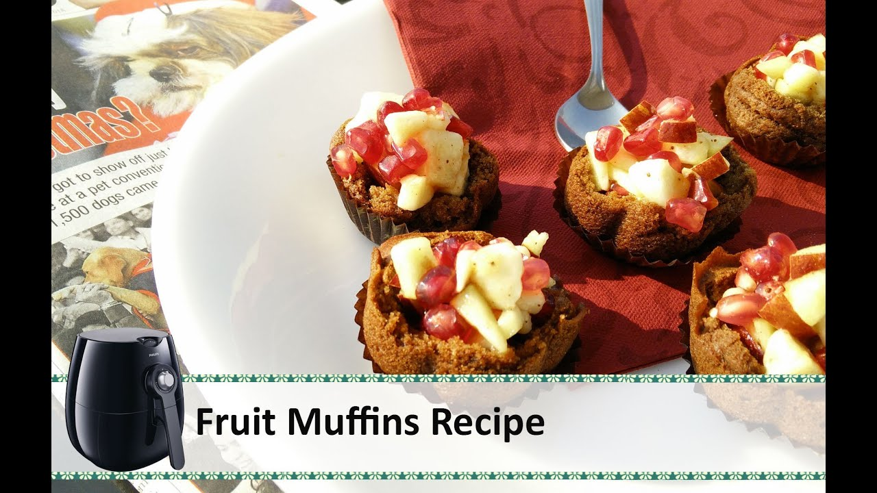 fruit muffin air fryer recipes healthy christmas recipes christmas muffins by healthy kadai