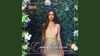 Cum De Te Lasa (DJ Criswell Remix)