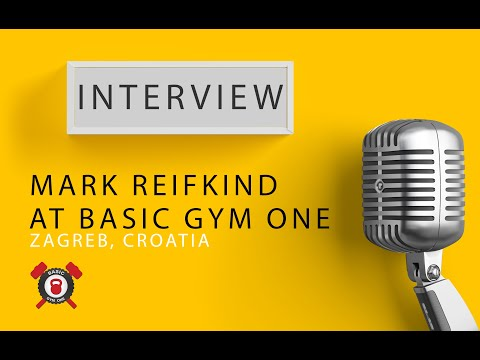 Mark Reifkind interview at Basic Gym One in Zagreb - Croatia