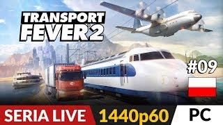 Transport Fever 2 PL ✈️ LIVE #9  Misja 10 - Hollywood