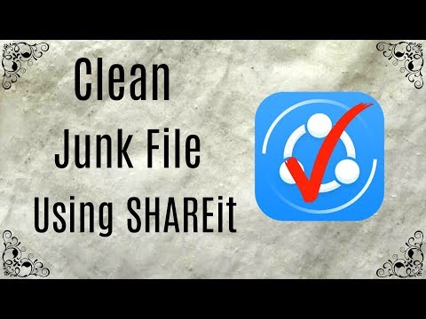 Clean Junk File Using SHAREit On Android