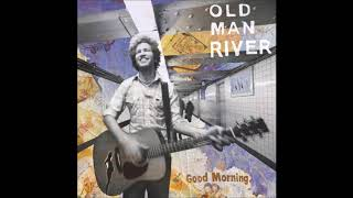 Watch Old Man River Time video