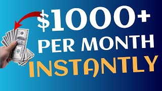 Earn $1000+ Per Month Instantly In Passive Income (Work From Home)!