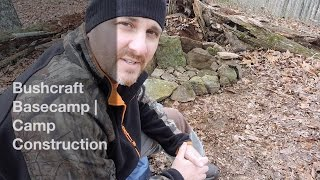 Bushcraft Basecamp | Camp Construction
