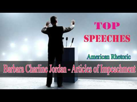 Barbara Charline Jordan - Statement on the Articles of Impeachment (Top 100 Speeches Rhetoric)