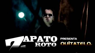 Zapato Roto Quítalelo (Audio + Mp3)