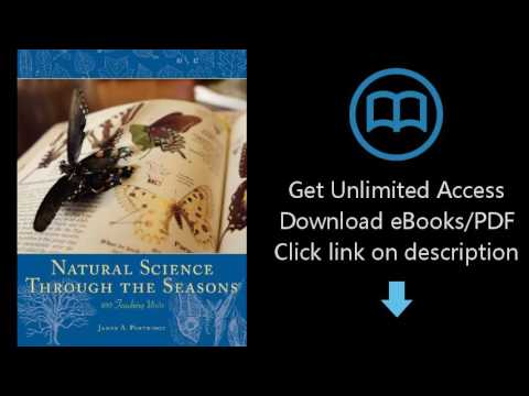 Download Natural Science Through the Seasons: 100 Teaching Units [P.D.F]