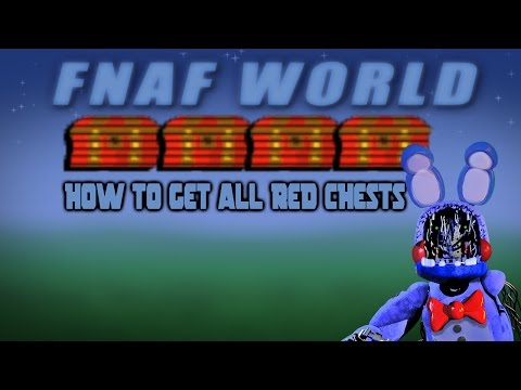 How To Get All The Red Chests In FNAF World!