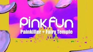 PINK FUN《Painkiller + Fairy Temple》Dance Cover