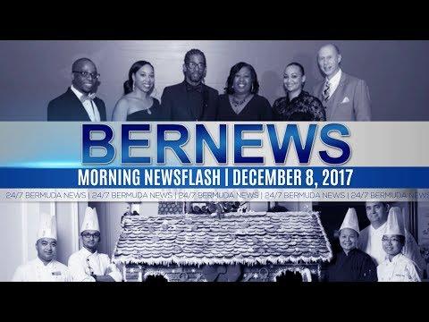 Bernews Morning Newsflash For Friday December 8, 2017