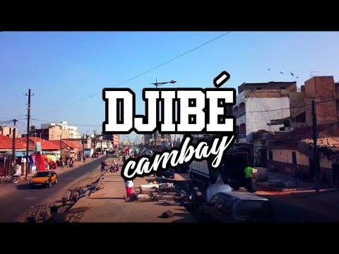 DJIBE_Cambay - Clip officiel