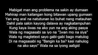 Repeat youtube video Mali bang Magmahal (Iwan mo na siya Part 2) - Still One & Loraine (Lyrics)