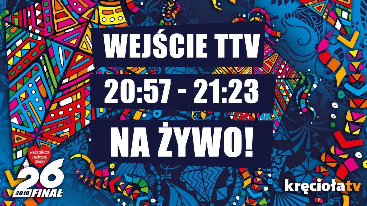 26. Finał WOŚP na żywo! TTV 20:57 – 21:23