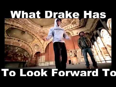 What Drake Has 2 Look Forward 2