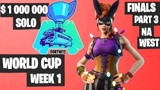 Fortnite World Cup WEEK 1 FINAL Part 3 Highlights - NA West Solo Day 2 [Fortnite Tournament 2019]