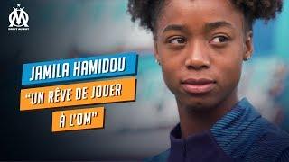 VIDEO: Jamila Hamidou : «Un rêve de jouer à l'OM»