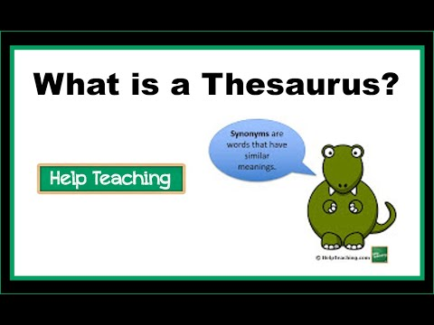 Vocabulary Lesson: Using A Thesaurus