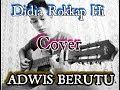 Lagu Didia Rokkaphi Cover By Adwis Berutu Download MP3